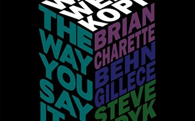 Billy Kerr Review: The Way You Say It