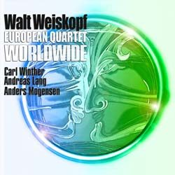 Review: Walt Weiskopf, European Quartet Worldwide